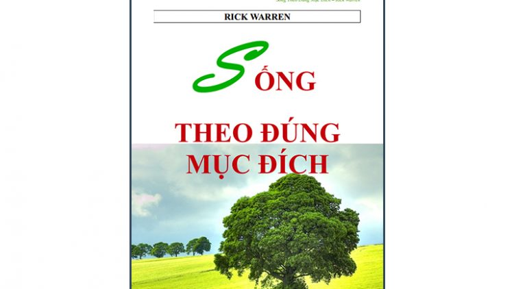 Sách Sống Theo Đúng Mục Đích – Rick Warren
